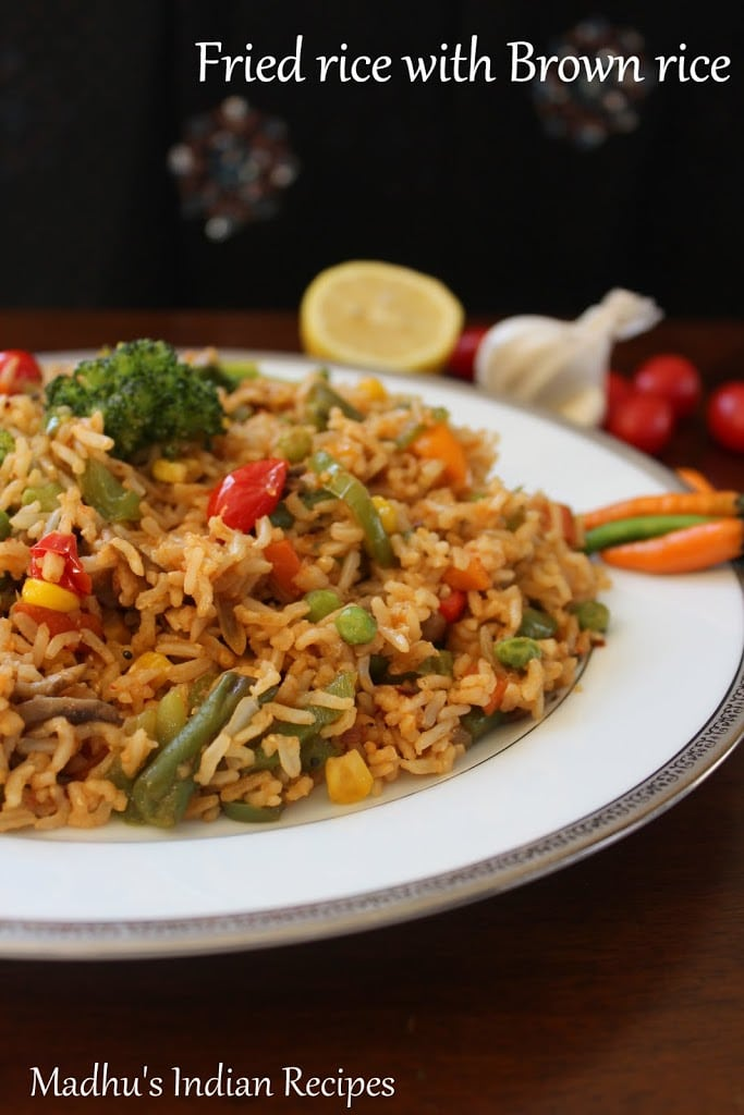 Brown rice recipes ~ Fried rice using Brown rice | Madhu's Everyday ...