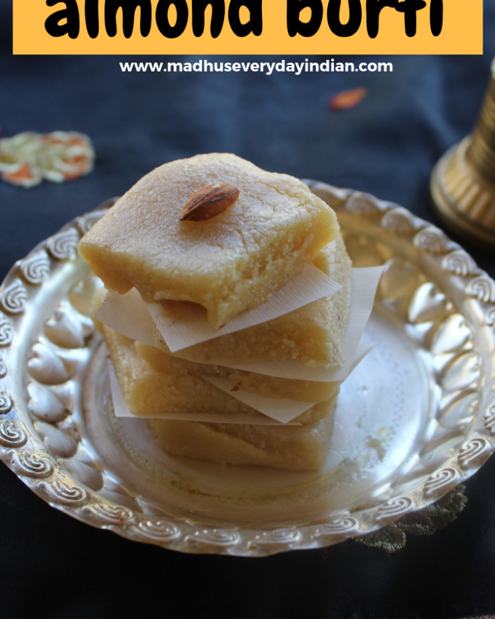 almond burfi also called as badam burfi or badam katli is a rich and tasty sweet made with almonds, milk, sugar and ghee. almond burfi is a special indian sweet made for diwali festival. #burfi #almonds #katli #diwali #madhuseverydayindian
