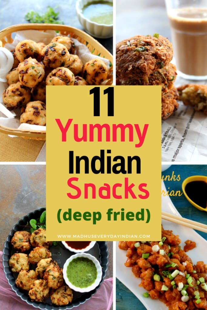11 yummy Indian deep fried snacks