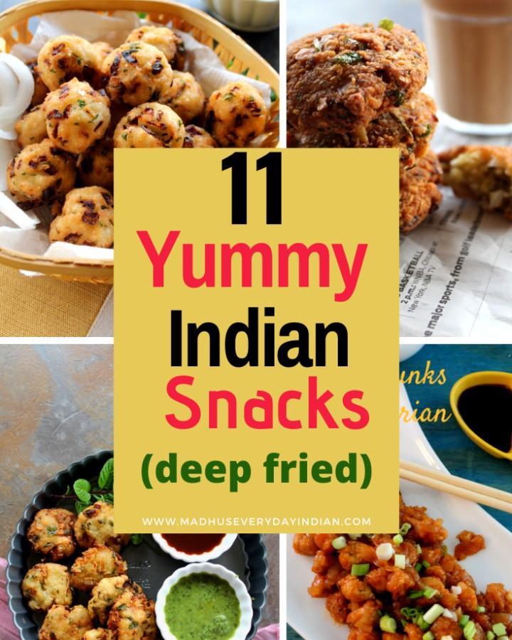 11 yummy Indian deep fried snacks