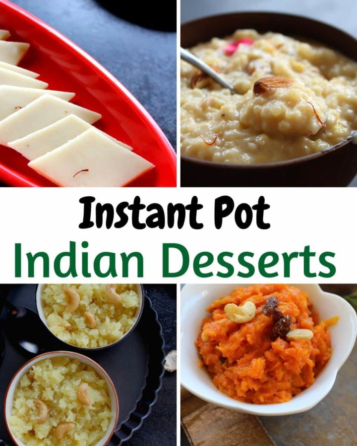 Instant Pot indian sweets