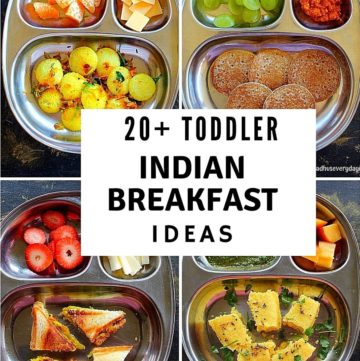 4 pic collage of healthy indian toddler breakfast recipes