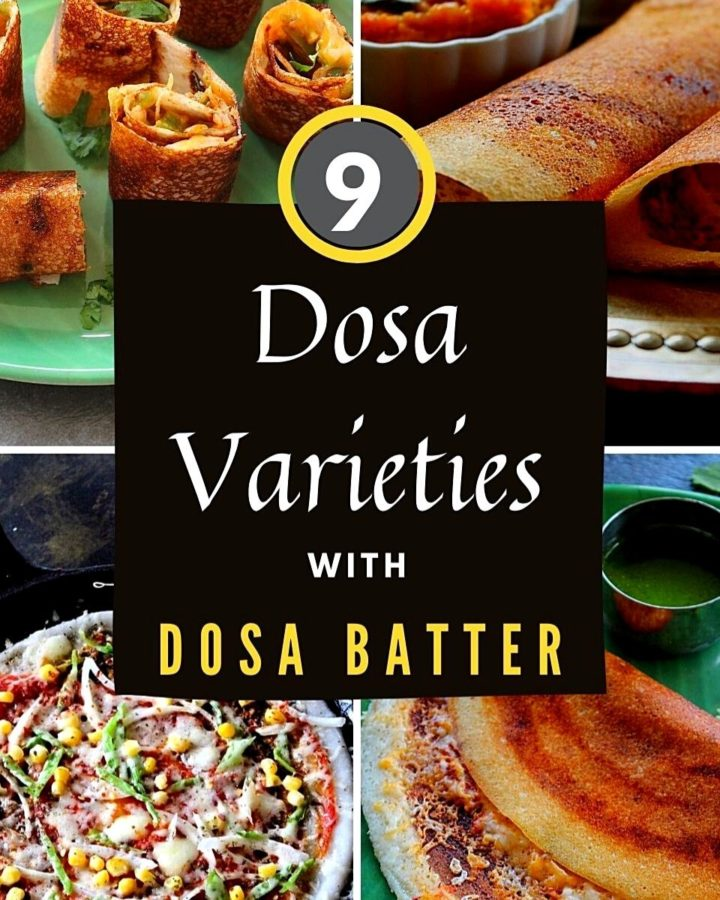 collage of 9 different varieties of dosa recipes.